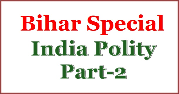 Indian polity hindi, bihar polity hindi, bihar, bpsc