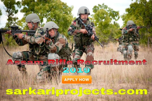 Assam Rifle Recruitment 2019:Apply Here, Assam Rifle clerk, Rifle GD and Other Posts