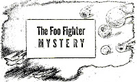 Foo Fighter 'Most Puzzling Secret Weapon' | UFO CHRONICLE – 1945