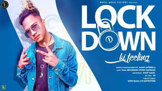 LOCKDOWN KI FEELING LYRICS AMAN ANTAWALA | SUMIT MALIK