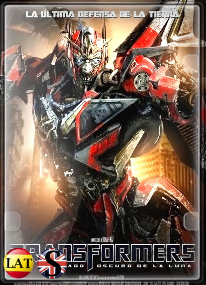 Transformers 3: El Lado Oscuro de la Luna (2011) FULL HD 1080P LATINO/INGLES