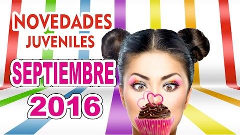 """15 """"Novedades juveniles"""" del mes """"Septiembre 2016"""""""