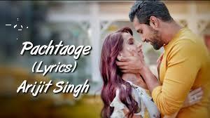 Pachtaoge Lyrics - Arijit Singh