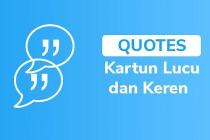 Kumpulan Quotes Kartun Spongebob dan Naruto Lucu dan Menarik