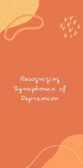 Recognizing Symptoms of Depression