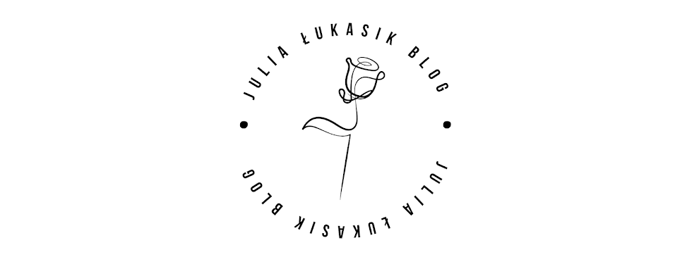Julia Łukasik blog