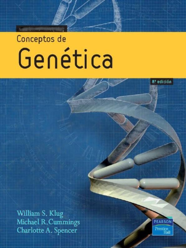 Conceptos de Genética 8 Edición Klug, Cummings, Spencer en pdf