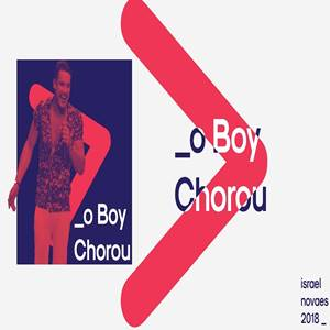 Israel Novaes - O Boy Chorou em Mp3