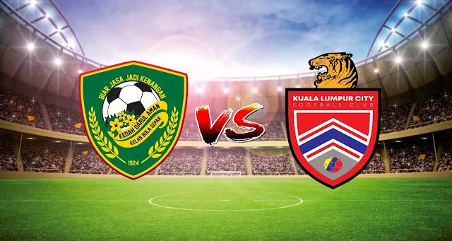 Live Streaming Kedah FC vs Kuala Lumpur FC 23.4.2021 Liga Super