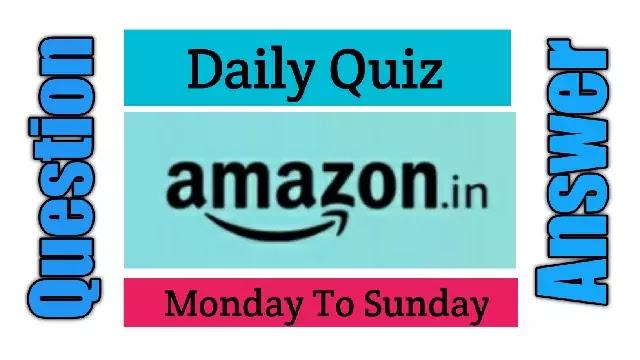 Amazon Daily Quiz 25/06/2020-Indiaawale