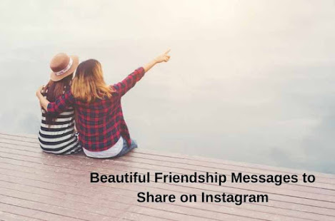 Beautiful Friendship Messages to Share on Instagram