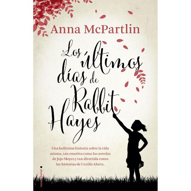 Los últimos días de Rabbit Hayes, de Anna McPartlin