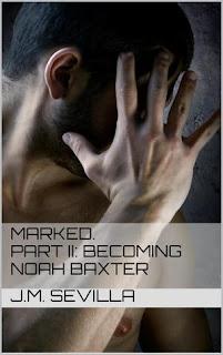 Becoming Noah Baxter by J.M. Sevilla