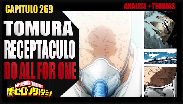 Boku no Hero Academia 269 - TOMURA O RECEPTÁCULO DE ALL FOR ONE! Analise e Teorias