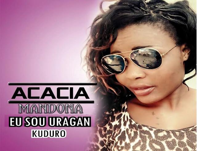 Acácia Mandona ft. Chuvas De Bênção - Eu Sou Uragan (Kuduro) [Prod. Dj Kinny AfroBeatz]