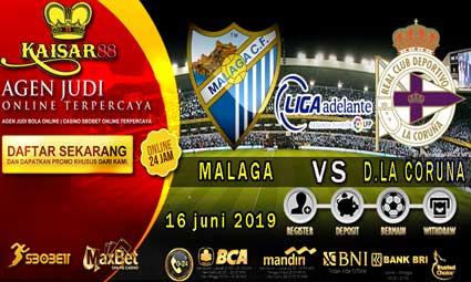 PREDIKSI BOLA TERPERCAYA MALAGA VS D.LA CORUNA 16 JUNI 2019