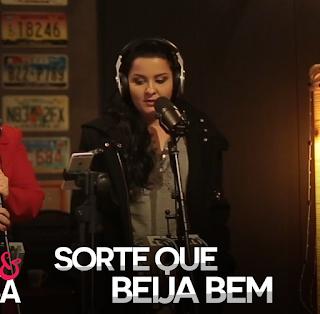 Baixar Maiara e Maraisa – Sorte Que Beija Bem (2016)