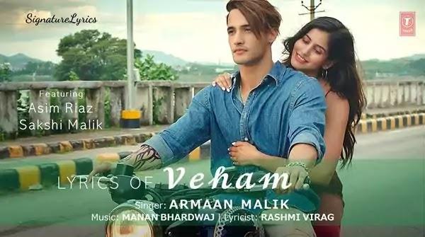 VEHAM LYRICS - ARMAAN MALIK - Manan Bhardwaj - Rashmi Virag