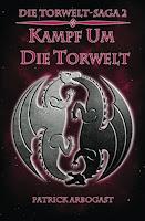 https://www.amazon.de/Kampf-die-Torwelt-Torwelt-Saga-Band/dp/1537093061/ref=sr_1_2?ie=UTF8&qid=1493272735&sr=8-2&keywords=patrick+arbogast