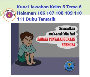 Kunci-Jawaban-Kelas-6-Tema-6-Halaman-106-107-108-109-110-111-Buku-Tematik