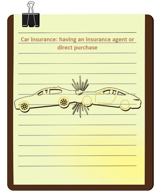 Car insurance: having an insurance agent or direct purchase