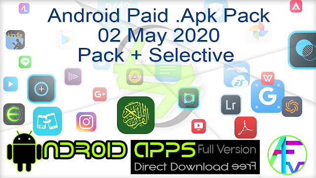 Android Paid .Apk Pack 02 May 2020 Pack + Selective