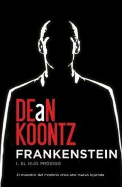Frankenstein: I. El hijo pródigo