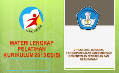 Materi Lengkap Pelatihan Kurikulum 2013 SD, SMP, SMA