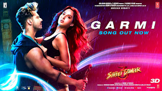 Garmi Song- Street Dancer 3d