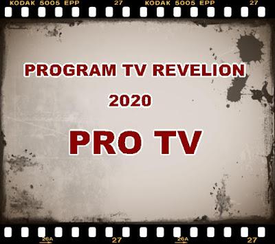 pro tv program revelion 2020 1 ianuarie