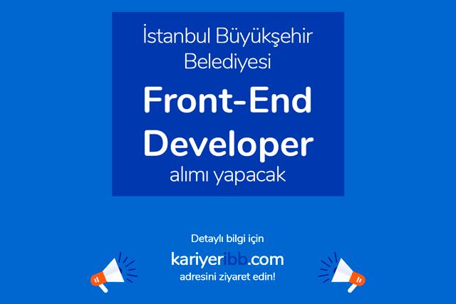 İstanbul Büyükşehir Belediyesi iştiraki İSBAK A.Ş. Front-End Developer alımı yapacak. Detaylar kariyeribb.com'da!