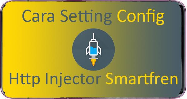 Config HTTP Injector Smartfren