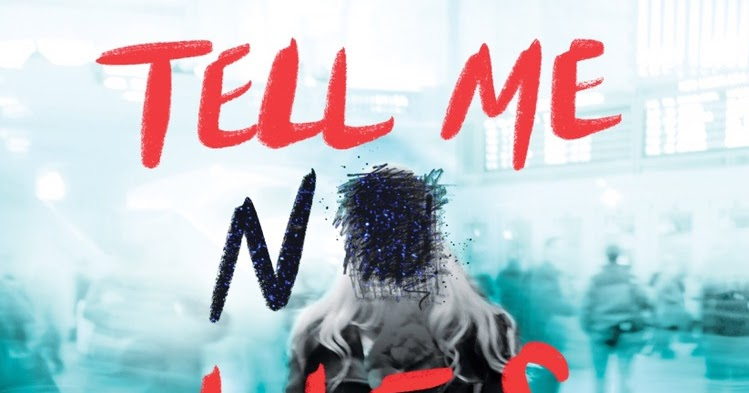 Itching for Books: CAN'T WAIT TO READ: Tell Me No Lies by ...