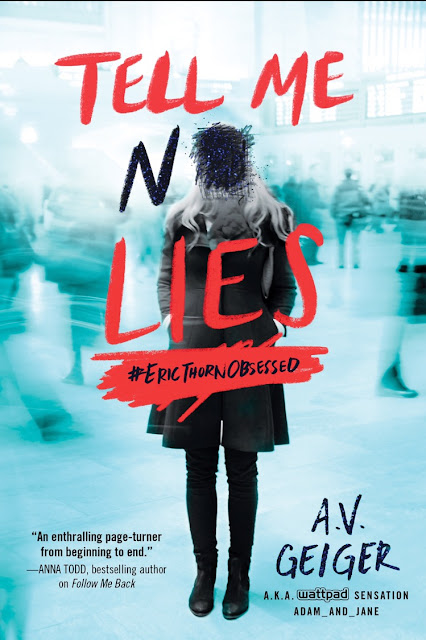 CAN'T WAIT TO READ: Tell Me No Lies by A.V. Geiger