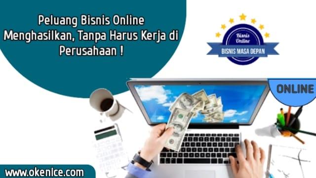 Peluang Bisnis Online  | Menghasilkan Tanpa Harus Kerja di Perusahaan!