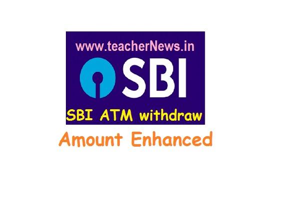 SBI ATM withdraw Amount Enhanced New Rules from 1st Oct 2019 | ఏటీఎం నుంచి లక్ష విత్ డ్రా చేయొచ్చు