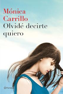 """""""Olvidé decirte quiero"""" de Mónica Carrillo"""