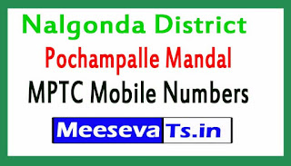 Pochampalle Mandal MPTC Mobile Numbers List Nalgonda District in Telangana State