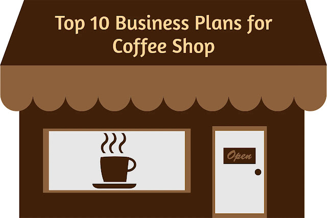 Top 10 Business Plans for Coffee Shop