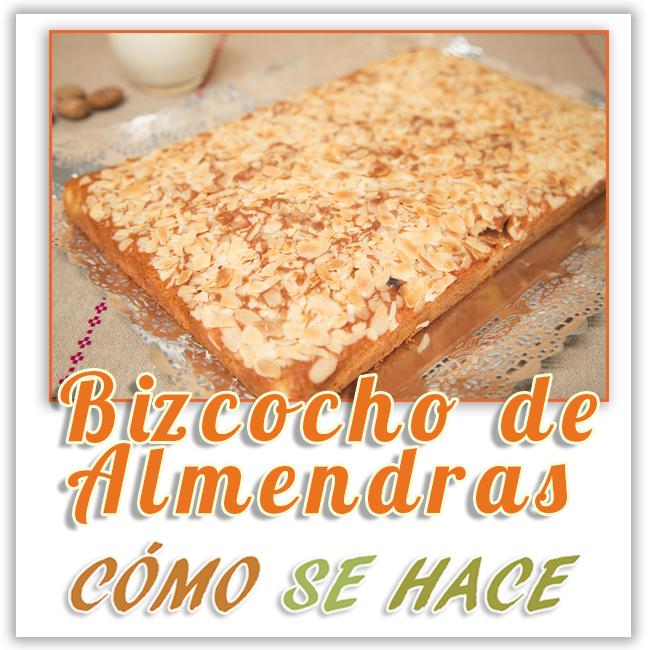 BIZCOCHO DE ALMENDRA MUY ESPONJOSO