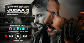 Zid Kaisi Lyrics in English – Amrinder Gill | Judaa 3