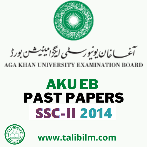 AKU-EB Solved Past papers SSC-II 2014