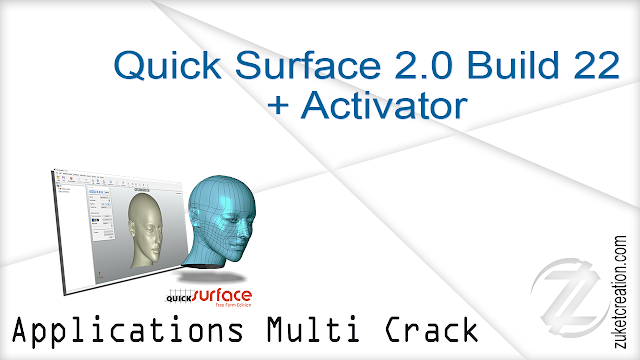 Quick Surface 2.0 Build 22 + Activator
