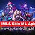 IMLS APK - Unlock All Skin Mobile Legends
