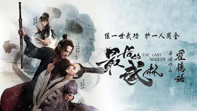 Nhất Đại Lãng Khách - The Last Wulin (2017)