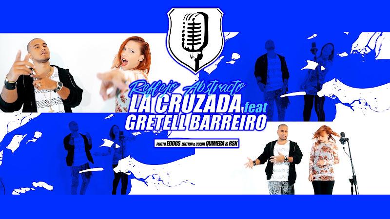 La Cruzada & Gretell Barreiro - ¨Reflejo abstracto¨ - Videoclip.  El Portal Del Vídeo Clip Cubano