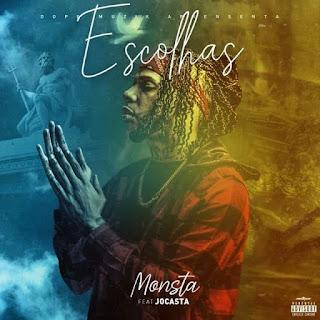 Monsta ft. Jocasta - Escolhas (Rap) Download 2020 • Dossado Mix