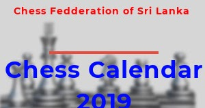 Chess Calendar 2019 (Chess Federation of Sri Lanka)