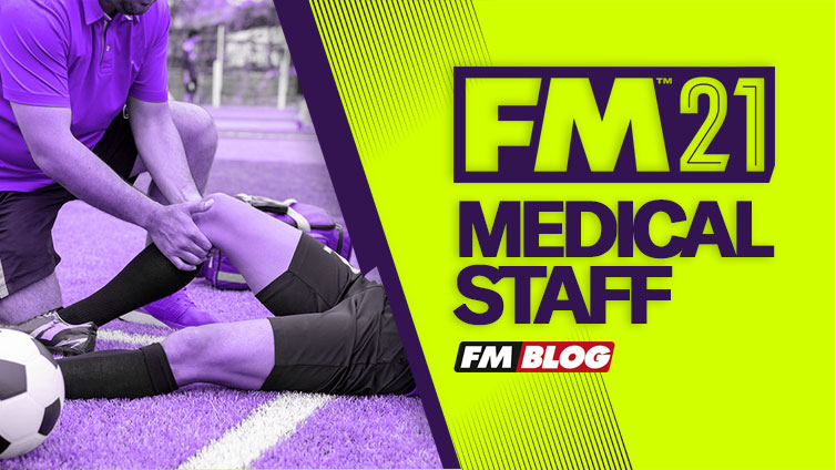 Football Manager 2021 - Best Medical Staff | FM21