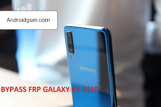 How To Download Bypass FRP Google Account Samsung Galaxy A7 2018 SM-A750 No need PC Unlock Tool To AndroidGSM